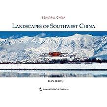 中国西南风光(英)Landscapes of Southwest China (English Version) (English Edition)