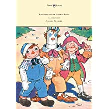 Raggedy Ann in Cookie Land - Illustrated by Johnny Gruelle (English Edition)