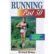 Running Past 50 (Ageless Athlete Series) (English Edition)