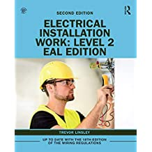 Electrical Installation Work: Level 2: EAL Edition (English Edition)