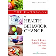The Handbook of Health Behavior Change, 4th Edition (English Edition)