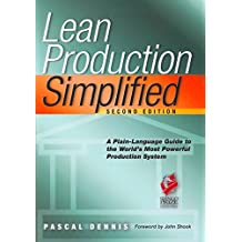 Lean Production Simplified: A Plain-Language Guide to the World's Most Powerful Production System (English Edition)