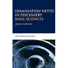 Examination Notes in Psychiatry - Basic Sciences 2Ed (Hodder Arnold Publication) (English Edition)
