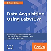 Data Acquisition Using LabVIEW (English Edition)