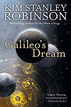 """Galileo's Dream: A Novel (English Edition)"",作者:[Robinson, Kim Stanley]"