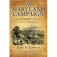 The Maryland Campaign of September 1862: Vol. II: Antietam (English Edition)