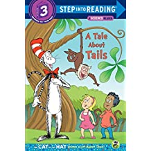 A Tale About Tails (Dr. Seuss/The Cat in the Hat Knows a Lot About That!) (Step into Reading) (English Edition)