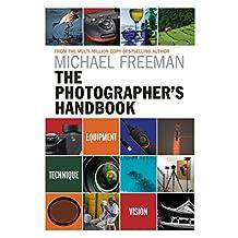 The Photographer's Handbook: Equipment | Technique | Style (English Edition)
