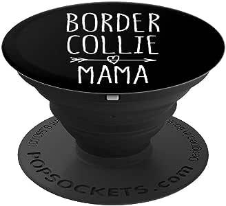 Border Collie Mom 礼物可爱 Border Collie Mama PopSockets 手机和平板电脑握架260027  黑色