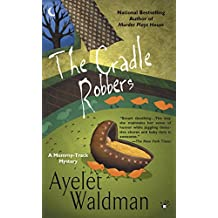 The Cradle Robbers (A Mommy-Track Mystery Book 6) (English Edition)