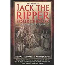 The Ultimate Jack the Ripper Sourcebook: An Illustrated Encyclopedia (English Edition)