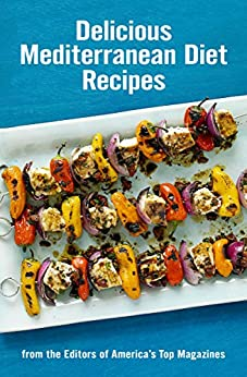 """""""Delicious Mediterranean Diet Recipes: From the Editors of America's Top Magazines (English Edition)"""",作者:[Hearst]"""