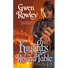 Knights of the Round Table: Lancelot (English Edition)