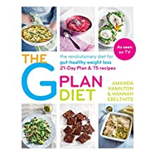 The G Plan Diet: The revolutionary diet for gut-healthy weight loss (English Edition)