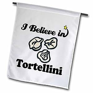 dooni Designs I believe IN Designs–I believe IN tortellini–旗帜 12 x 18 inch Garden Flag
