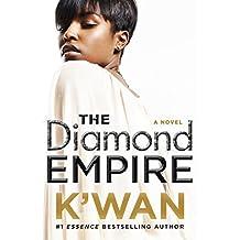 The Diamond Empire: A Novel (A Diamonds Novel Book 2) (English Edition)