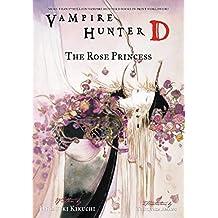 Vampire Hunter D Volume 9: The Rose Princess (English Edition)