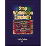 Stop Walking on Eggshells: Taking Your Life Back When Someone You Care About Has Borderline Personality Disorder: Easyread Super Large 18pt Edition