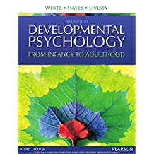Developmental Psychology: From Infancy to Development (English Edition)