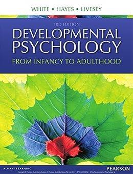 """""""Developmental Psychology: From Infancy to Development (English Edition)"""",作者:[Fiona White, David Livesey, Brett Hayes]"""
