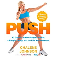 PUSH: 30 Days to Turbocharged Habits, a Bangin' Body, and the Life You Deserve! (English Edition)