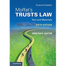 Moffat's Trusts Law 6th Edition: Text and Materials (Law in Context) (English Edition)