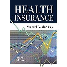 Health Insurance, Third Edition (English Edition)