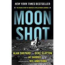 Moon Shot: The Inside Story of America's Apollo Moon Landings (English Edition)