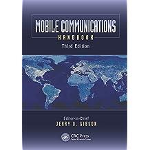 Mobile Communications Handbook (Electrical Engineering Handbook) (English Edition)