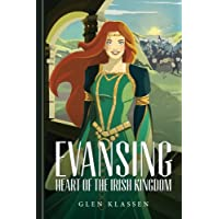 Evansing: Heart of the Irish Kingdom