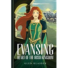 Evansing: Heart of the Irish Kingdom