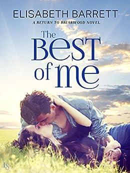 """The Best of Me: A Return to Briarwood Novel (English Edition)"",作者:[Barrett, Elisabeth]"