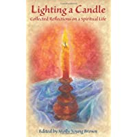 Lighting a Candle: Collected Reflections on a Spiritual Life