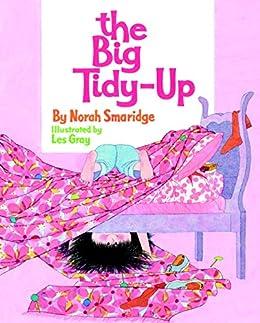 """The Big Tidy-Up (A Golden Classic) (English Edition)"",作者:[Smaridge, Norah]"