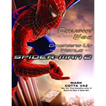 Caught in the Web: Dreaming Up the World of Spider-Man 2 (English Edition)