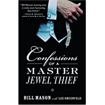 Confessions of a Master Jewel Thief (English Edition)