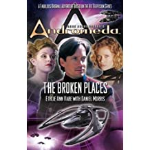 Gene Roddenberry's Andromeda: The Broken Places (English Edition)