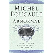 Abnormal: Lectures at the Collège de France, 1974-1975 (English Edition)