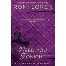 Need You Tonight (Loving on the Edge Series Book 6) (English Edition)