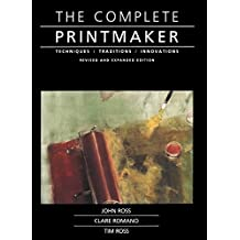 Complete Printmaker (English Edition)