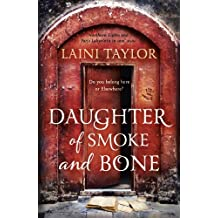 Daughter of Smoke and Bone: The Sunday Times Bestseller. Daughter of Smoke and Bone Trilogy Book 1 (English Edition)