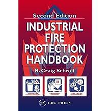 Industrial Fire Protection Handbook (English Edition)