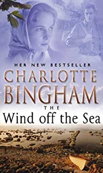 """""""The Wind Off The Sea: The Bexham Trilogy Book 2 (English Edition)"""",作者:[Bingham, Charlotte]"""