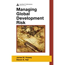 Managing Global Development Risk (English Edition)