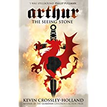 The Seeing Stone: Book 1 (Arthur Trilogy) (English Edition)