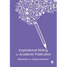 Inspirational Writing for Academic Publication (English Edition)