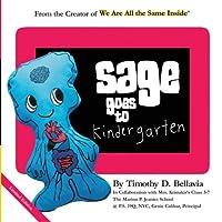 Sage Goes to Kindergarten