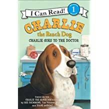 Charlie the Ranch Dog: Charlie Goes to the Doctor (I Can Read Level 1) (English Edition)