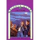 Ghost Rider (Saddle Club series Book 24) (English Edition)