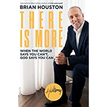 There Is More: When the World Says You Can't, God Says You Can (English Edition)